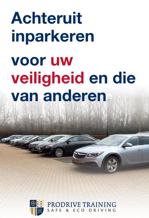 Achteruit inparkeren is veiliger.